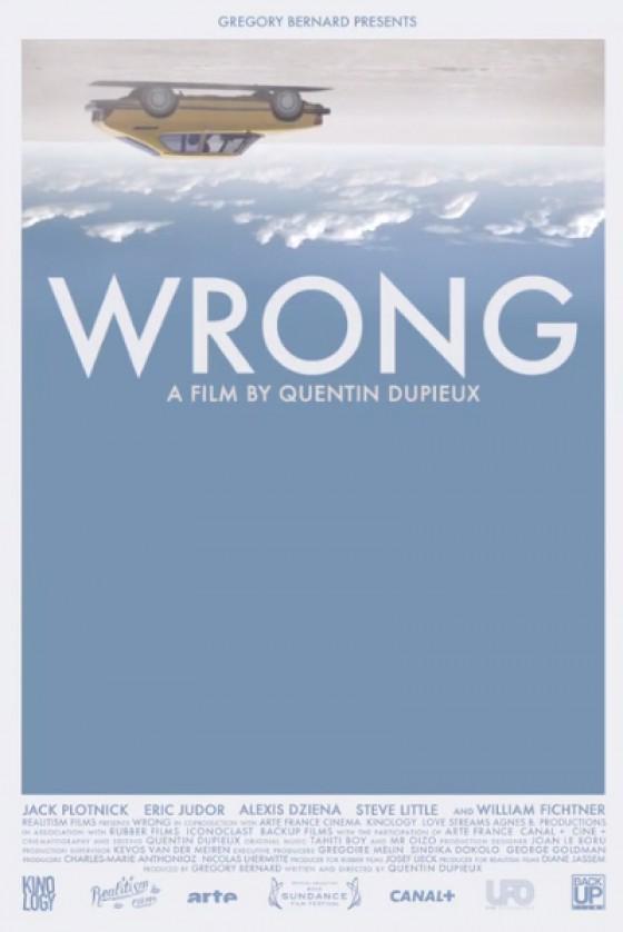 Wrong – film trailer and poster | Slacker Shack